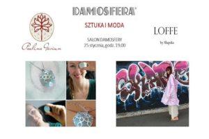 Sztuka i Moda - Sacred Symbols Paulina Gasiun & Loffe by Słupska @ Salon Damosfery