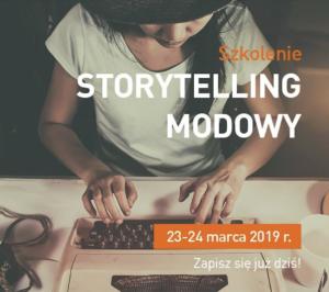 Storytelling modowy - czyli jak stworzyć komunikat modowy @ Uczelnia Łazarskiego
