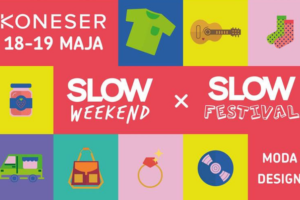 Slow Weekend x Slow Festival @ Centrum Praskie Koneser