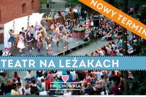 """Teatr na Leżakach w Prochowni Żoliborz: """"Łojdyrydy"""" 12/08 @ pin Prochownia Żoliborz"""